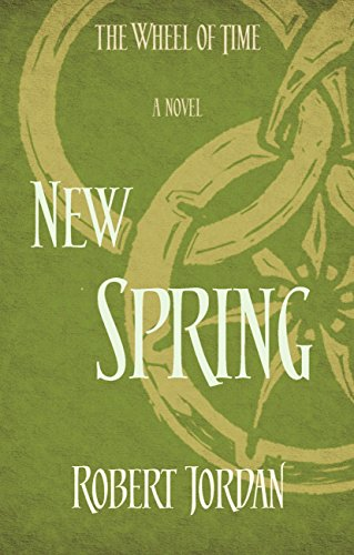 New Spring: A Wheel of Time Prequel (The Wheel of Time) (English Edition)