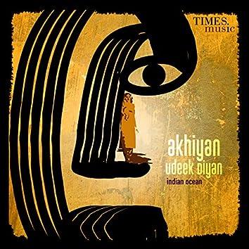 Akhiyan Udeek Diyan - Single