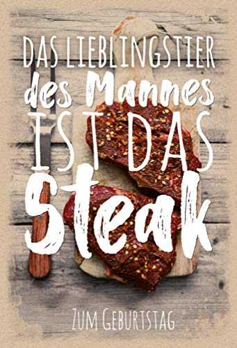Geburtstagskarte Mann, Geburtstagskarte Männer, Geburtstagskarte für Männer, B6 mit Umschlag, Motiv: Steak