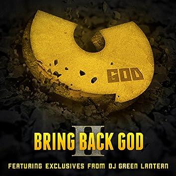 Bring Back God II