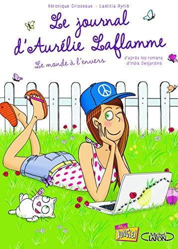 Le journal d'Aurélie Laflamme - tome 2 Le monde à l'envers (02)