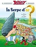 Astérix - La serpe d'Or - n°2 - HACHETTE ASTERIX - 16/06/2004