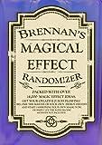 Brennan's Magical Effect Randomizer: Ian Brennan's Magical Effect Randomizer. A fun little ideas book for magicians.