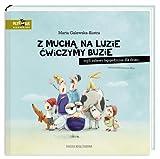 Z mucha na luzie cwiczymy buzie (Polish Edition)