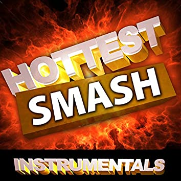 Hottest Smash Instrumentals