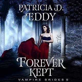 Forever Kept: Vampire Brides audiobook cover art