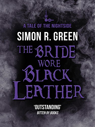 The Bride Wore Black Leather: Nightside Book 12 (English Edition)