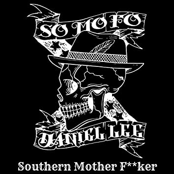 Southern Mother Fucker - Single