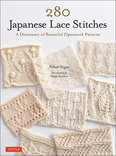 280 Japanese Lace Stitches: A Dictionary of Beautiful Openwork Patterns