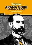 Sabino Arana: 21 (Biografiak)