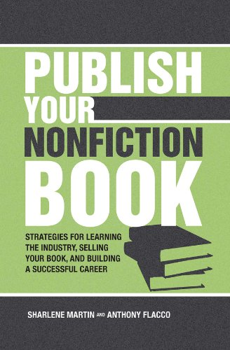 Image of Publish Your Nonfiction Book: Strategies for Learning the Industry, Selling Your Book, and Building a Successful Career