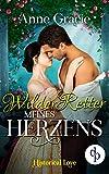 Wilder Retter meines Herzens (Historical Love-Reihe 8)