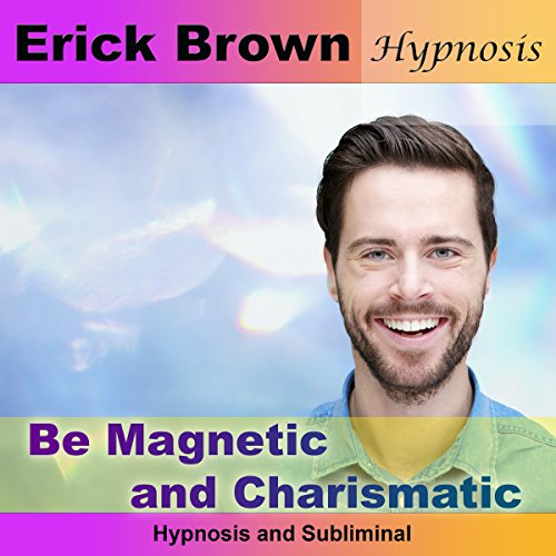 Be Magnetic and Charismatic cover art