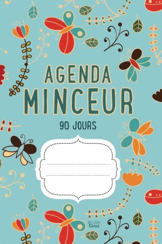 AGENDA MINCEUR 90 Jours: Journal...