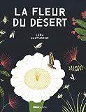 La Fleur du désert (Histoire naturelle)