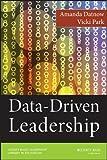 Data-Driven Leadership (JB Leadership Library in Education)