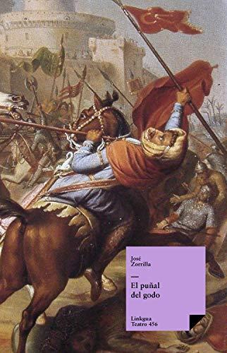 El puñal del godo (Teatro) eBook: Zorrilla, José: Amazon.es: Tienda Kindle