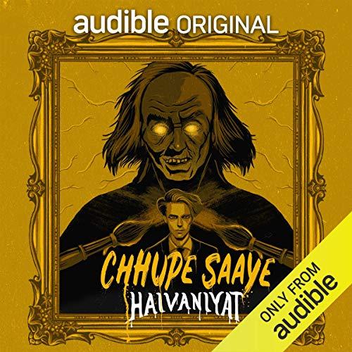 Chhupe Saaye: Haivaniyat: Rihaan Ray ki Asli Tasveer cover art