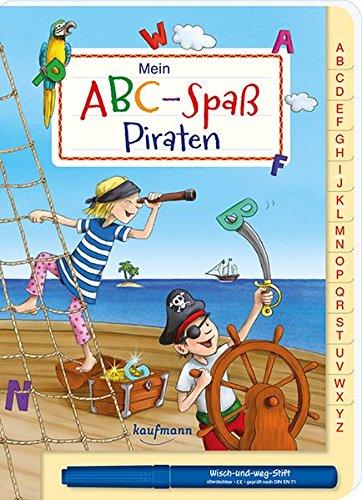 Mein ABC-Spaß Piraten (Übungen für die Vorschule / Wisch und Weg!)