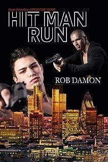 Hit Man Run by Rob Damon (2016-06-21)