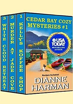Cedar Bay Cozy Mysteries #1 by [Dianne Harman]