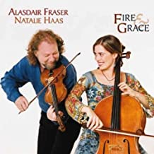 alasdair fraser and natalie haas fire and grace