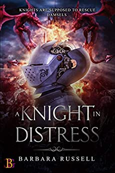 A Knight in Distress by [Barbara Russell]