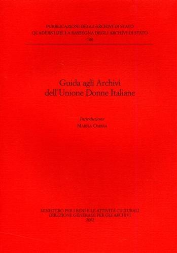 Guida agli Archivi dell'Unione Donne Italiane by --