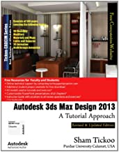 Autodesk 3ds Max Design 2013: A Tutorial Approach