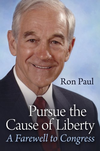 Pursue The Cause Of Liberty: A Farewell To Congress (English ...