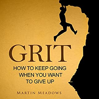 Grit: How to Keep Going When You Want to Give Up audiobook cover art