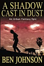 A Shadow Cast in Dust: Book one of the Webworld Trilogy (Volume 1)