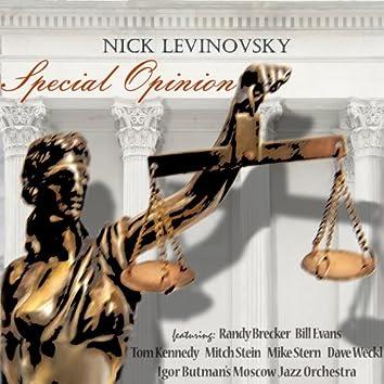 Special Opinion (feat. Randy Brecker, Bill Evans, Mitch Stein, Mike Stern, Dave Weckl)