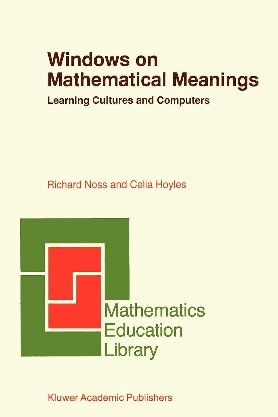 即席コジオスコ費用Windows on Mathematical Meanings: Learning Cultures and Computers (Mathematics Education Library)