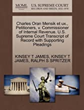 Charles Oran Mensik Et Ux., Petitioners, V. Commissioner of Internal Revenue. U.S. Supreme Court Transcript of Record with Supporting Pleadings