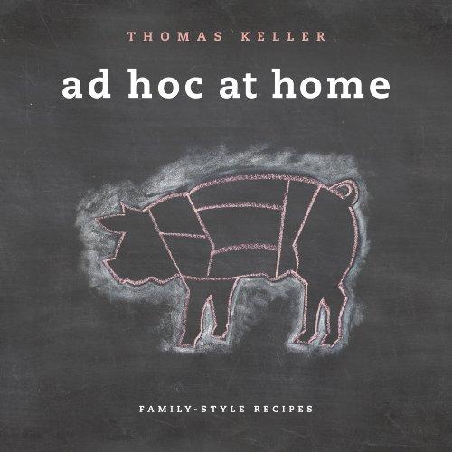 Ad Hoc at Home (The Thomas Keller Library) (English Edition)