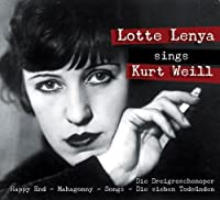 Lotte Lenya Sings by Kurt Weill (2013-09-19)