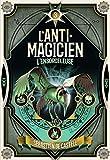 L'Anti-Magicien, 3 - L'Ensorceleuse