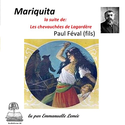"""Couverture de Mariquita. La suite de """"Les chevauchées de Lagardère"""""""