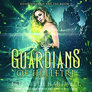 Guardians of Hellfire: A Reverse Harem Paranormal Fantasy Romance     Guardians of the Fae Series, Book 2              Written by:                                                                                                                                 Elizabeth Hartwell                               Narrated by:                                                                                                                                 Melissa Moran,                                                                                        Aaron Shedlock                      Length: 6 hrs and 45 mins     Not rated yet     Overall 0.0