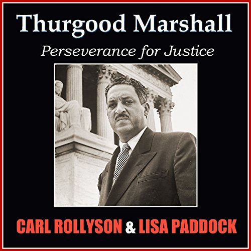 Thurgood Marshall: Perseverance for Justice audiobook cover art