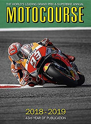 Motocourse 2018-19: The Worlds Leading Grand Prix & Superbike Annual