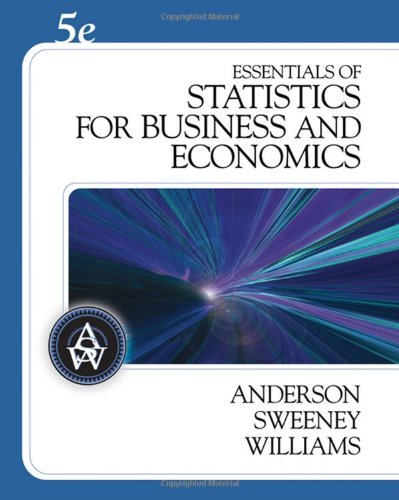 Essentials of Statistics for Business and Economics (with CD-ROM) (Available Titles CengageNOW)