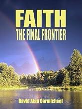 Faith - The Final Frontier