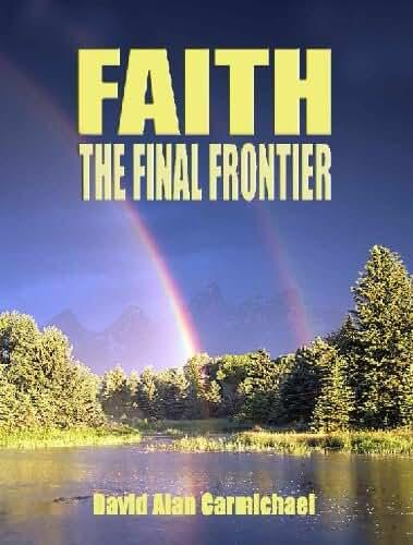 Faith - The Final Frontier (English Edition)