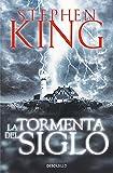 Libro La Tormenta del Siglo, STEPHEN KING