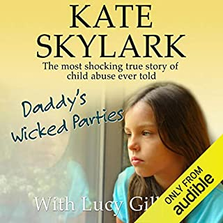 Couverture de Daddy's Wicked Parties: The Most Shocking True Story of Child Abuse Ever Told