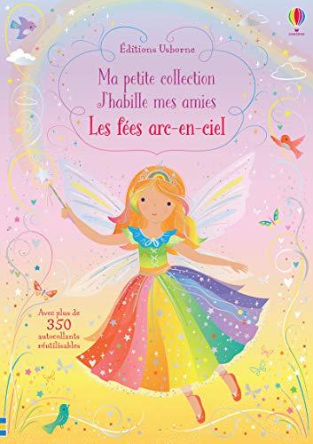 Les fées arc-en-ciel - J'habille mes amies Ma petite collection