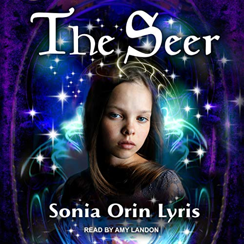 The Seer Audiobook By Sonia Orin Lyris cover art