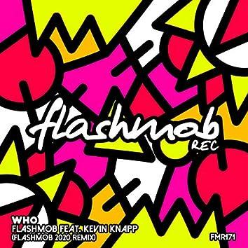 Who (Flashmob 2020 Remix)